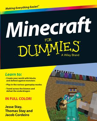Minecraft for Dummies - Stay, Jesse, and Stay, Thomas, and Cordeiro, Jacob
