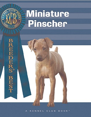 Miniature Pinscher - Tucker, Marcia P (Editor), and Kennel Club (Editor), and Francais, Isabelle (Photographer)