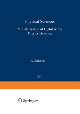 Miniaturization of High-Energy Physics Detectors - Stefanini, A (Editor)