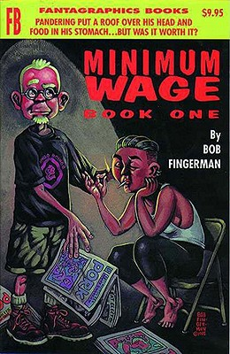 Minimum Wage Book One - Fingerman, Bob