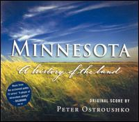 Minnesota: A History of the Land [Original Score] - Peter Ostroushko