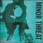 """Minor Threat: First 2 7""""S [EP]"""