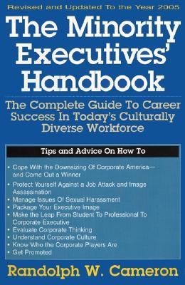Minority Executives' Handbook - Cameron, Randolph W