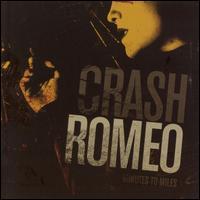 Minutes to Miles - Crash Romeo