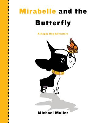 Mirabelle and the Butterfly - Muller, Michael