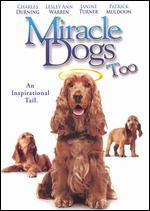 Miracle Dogs Too - Richard Gabai