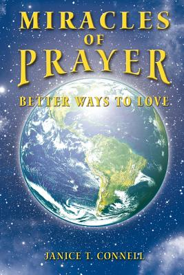 Miracles of Prayer: Miracles of Prayer - Connell, Janice T