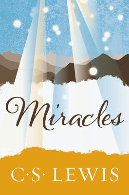 Miracles - Lewis, C S