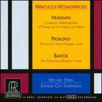 Miraculous Metamorphoses: Hindemith, Prokofiev, Bartók