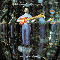 Mirror Blue - Richard Thompson