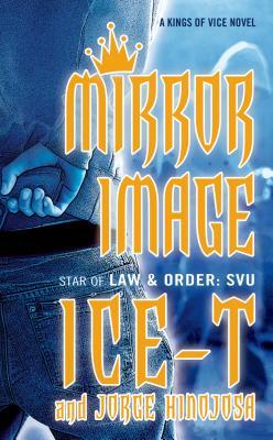 Mirror Image - Ice-T, and Hinojosa, Jorge