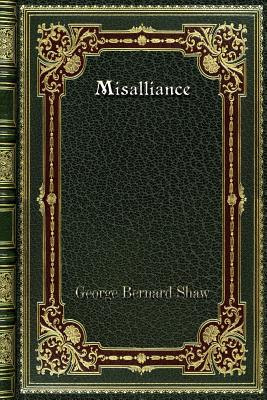 Misalliance - Shaw, George Bernard