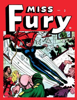 Miss Fury #3 - Publishing Corp, Medalion, and Escamilla, Israel (Editor)