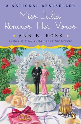 Miss Julia Renews Her Vows - Ross, Ann B