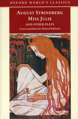 Miss Julie and Other Plays -