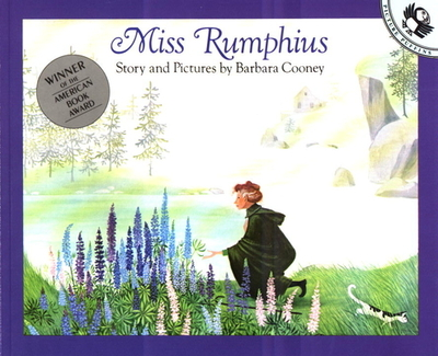 Miss Rumphius: Story and Pictures - Cooney, Barbara