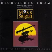 Miss Saigon [Original London Cast Recording] [Highlights] - Cast Highlights