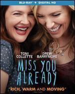 Miss You Already [Blu-ray]