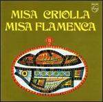 Missa Criolla; Missa Flamenca