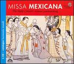 Missa Mexicana [Includes Catalog]