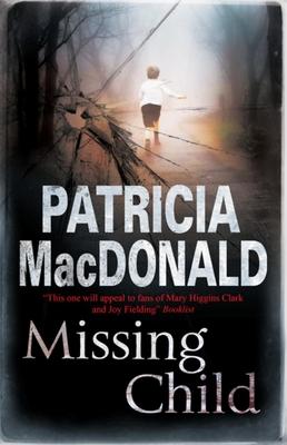 Missing Child - MacDonald, Patricia