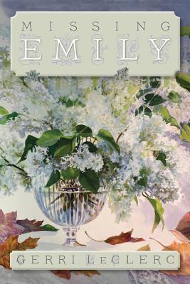 Missing Emily - Leclerc, Gerri