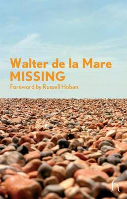 Missing - de La Mare, Walter, and Hoban, Russell (Foreword by)