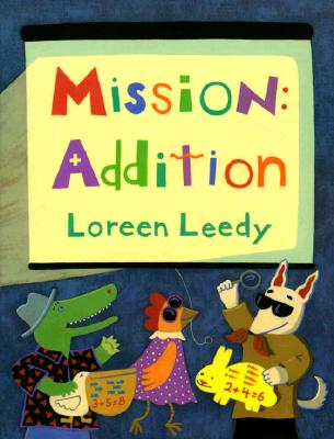 Mission: Addition - Leedy, Loreen