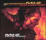 Mission: Impossible 2 [Soundtrack and Score]