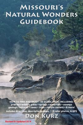 Missouri's Natural Wonders Guidebook - Kurz, Don, and Ernst, Tim