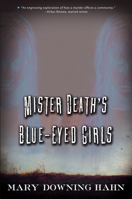 Mister Death's Blue-Eyed Girls - Hahn, Mary Downing
