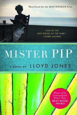 Mister Pip - Jones, Lloyd