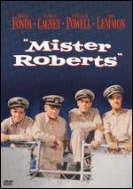 Mister Roberts - John Ford; Mervyn LeRoy