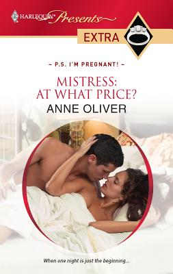 Mistress: At What Price? - Oliver, Anne