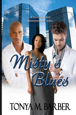 Misty's Blues - Barber, Tonya M