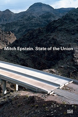 Mitch Epstein State of the Union - Kunst Museum, Bonn (Editor)