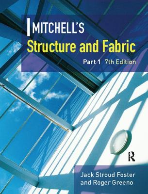 Mitchell's Structure & Fabric Part 1 - Foster, J S
