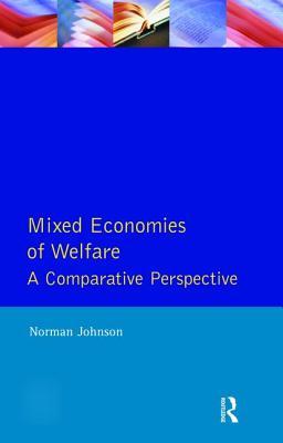 Mixed Economies Welfare - Johnson, Norman