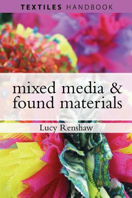 Mixed Media & Found Materials - Renshaw, Lucy