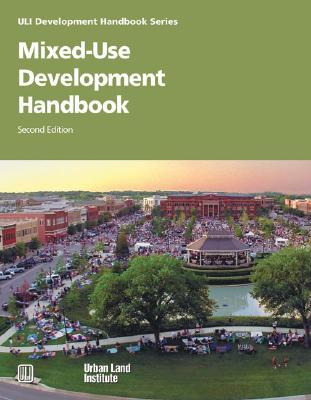Mixed-Use Development Handbook - Schwanke, Dean