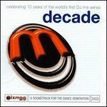 Mixmag: Decade Mixmag Live