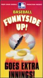 MLB: Funny Side Up
