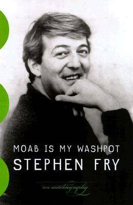 Moab Is My Washpot: An Autobiography - Fry, Stephen