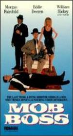 Mob Boss - Fred Olen Ray
