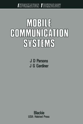 Mobile Communication Systems - Parsons, John David