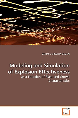 Modeling and Simulation of Explosion Effectiveness - Usmani, Zeeshan-Ul-Hassan