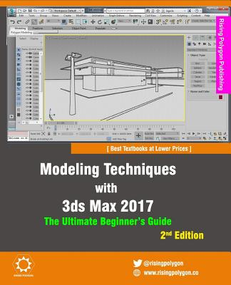 Modeling Techniques with 3ds Max 2017 - The Ultimate Beginner's Guide, 2nd Edition - Polygon, Rising