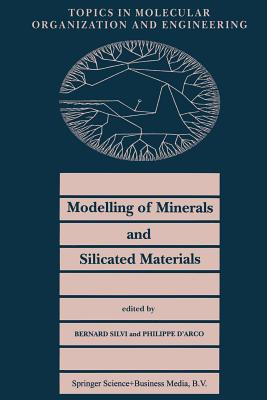 Modelling of Minerals and Silicated Materials - Silvi, B (Editor)