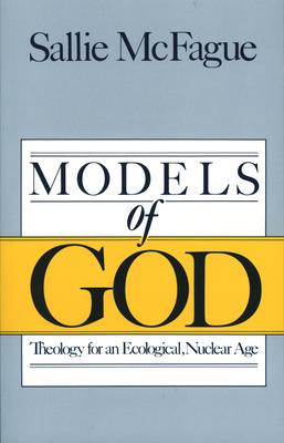 Models of God - McFague, Sallie