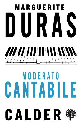 Moderato Cantabile - Duras, Marguerite, and Seaver, Richard (Translated by)